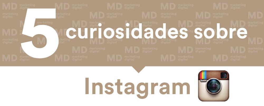MD Blog 5 datos curiosos de Instagram que seguro no sabías Marketing Digital