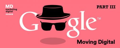 MD Blog ¿CÓMO DISTINGUE GOOGLE UN BUEN CONTENIDO DEL SPAM? – HERRAMIENTAS MÁS IMPORTANTES. PARTE III GooglexGoogle