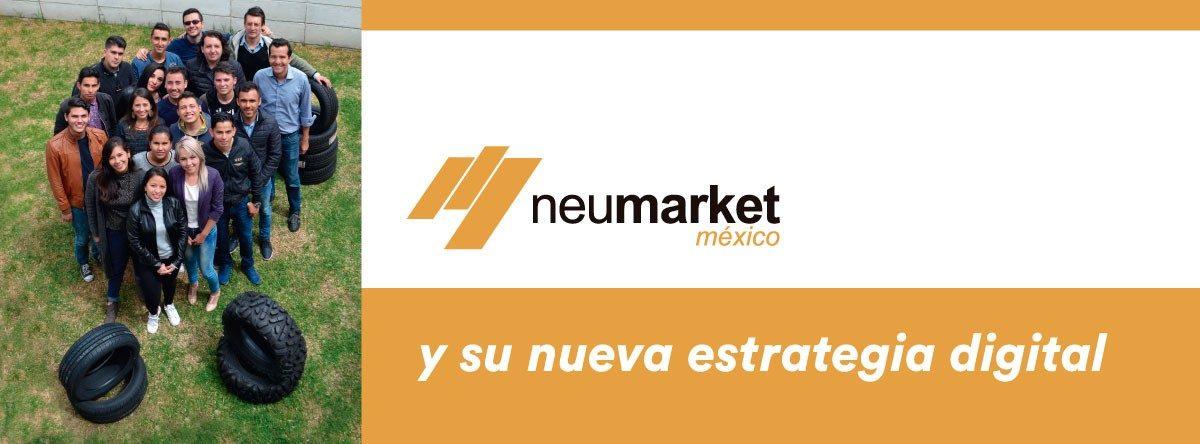 Neumarket y su estrategia digital